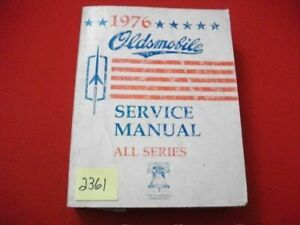 1976 OLDSMOBILE FACTORY ISSUED CHASSIS SERVICE MANUAL CUTLASS DELTA 88 ALL MODEL