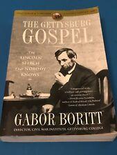 The Gettysburg Gospel The Lincoln Speech That Nobody Knows by Boritt. Civil War