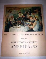 DE DAVID A TOULOUSE LAUTREC DANS COLLECTIONS ET MUSES AMERICAINS / ART ET STYLE