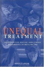 Unequal Treatment: Confronting Racial and Ethnic Disparities in Health Care, Com