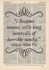I Became Insane Quote Dictionary Art Print Book Edgar Allan Poe