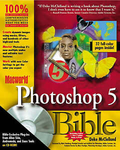 Macworld  Photoshop 5 Bible by Deke McClelland (Paperback, 1998)