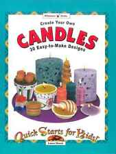 Create Your Own Candles: 30 Easy-to-Make Designs by Laura Check (Paperback,...