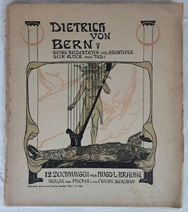 Dietrich von Bern. Seine Heldentaten ... 12 Zeichnungen von Hugo L.Braune. 1900