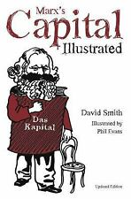 Marx's Capital : An Illustrated Introduction by David N. Smith (2014,...