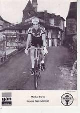 CYCLISME carte cycliste MICHEL PERIN équipe GAN MERCIER 1976