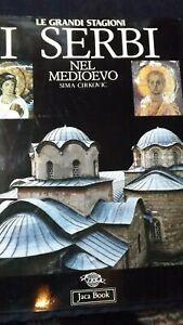 I serbi nel medioevo .  Jaca Book  1992