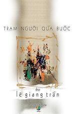 Tram Nguoi Qua Buoc : Tho by Tran Le (2013, Paperback)