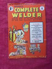New listing Vintage Newnes Complete Welder Magazine. Part 4