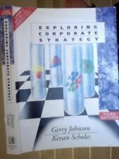 Exploring Corporate Strategy,Gerry Johnson, Kevan Scholes