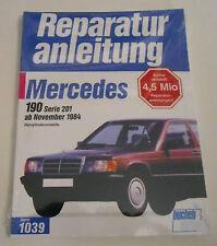 Reparaturanleitung Mercedes W201 190 E mit 2.0 / 2.3 Liter Benziner, ab 1984