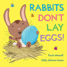 RABBITS DON'T LAY EGGS! Children's Picture Reading Story Book 2014 Soft Cover
