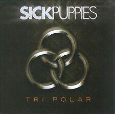 Tri-Polar by Sick Puppies (CD, 2009, Virgin)