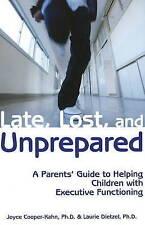 Tarde, perdido y sin preparación: una guía para padres para ayudar a los niños con..