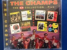 THE. CHAMPS.      E P COLLECTION .     COMPACT DISC        SEE FOR MILES LABEL