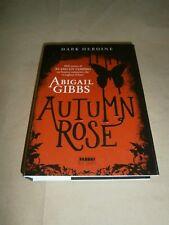Abigail Gibbs, Autumn Rose, Fabbri Editori - 1^ ed. 2014