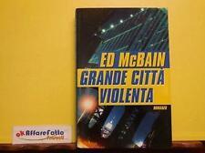 L 3.316 LIBRO GRANDE CITTA' VIOLENTA DI ED McBAIN 2001