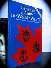 TRIPP: CANADIAN ARMY IN WORLD WAR II: BADGES & HISTORIES OF CORPS & REGIMENTS