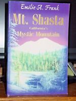 Mt. Shasta California's Mystic Mountain, Strange Occult Happenings, Psychics