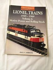 GREENBERG'S GUIDE TO LIONEL TRAINS,1945-1969  VOL I, MOTIVE POWER- ROLLING STOCK
