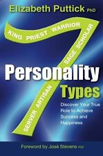 7 Personality Types: Discover Your True Role For Success And Happiness: Discov,