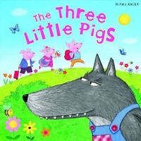 My Fairytale Time The Three Little Pigs (Little Press Story Time), Miles Kelly,