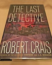 Robert Crais - The Last Detective - Author SIGNED - First Printing 2003
