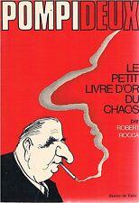 ROBERT ROCCA Pompideux - Le petit livre d'or du chaos