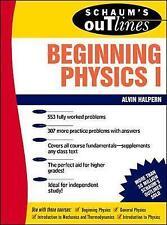 Schaum's Outline of Beginning Physics I: Mechanics and Heat: v. 1 (Schaum's Outl