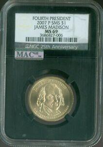 2007-P JAMES MADISON PRESIDENT DOLLAR NGC MS-69 SMS MAC Quality ✔️