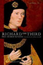 Richard the Third: By Kendall, Paul Murray