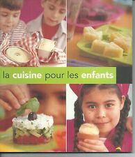 La cuisine pour les enfants. A002