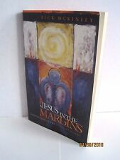 Jesus in the Margins: Finding God in the Places We Ignore by Rick McKinley
