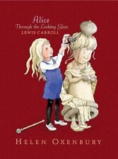 Alice Through the Looking-Glass,Lewis Carroll, Helen Oxenbury