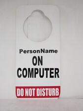 DO NOT DISTURB DOOR HANGER SIGN COMPUTER PERSONALIZED NAME