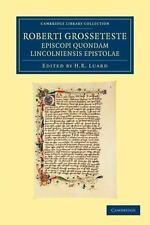 Roberti Grosseteste Episcopi Quondam Lincolniensis Epistolae by Robert...