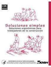Soluciones Simples : Soluciones Ergonomicas para Trabajadores de la...