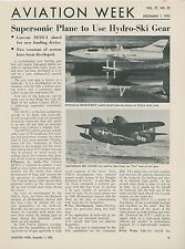 1952 Aviation Article Convair XF2Y-1 Supersonic Fighter Water Ski Landing Gear