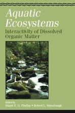 Aquatic Ecosystems: Interactivity of Dissolved Organic Matter (Aquatic Ecology)