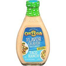 Ortega Flavor Craver Taco Sauce Taco Ranch (1) 16 oz Bottle
