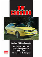 VW Corrado Limited Edition Premier: Models Reported on: 1.8 2.0 2.8 2.9 Supercharged G60 SLC VR6 Neuspeed Oettinger by Brooklands Books Ltd (Paperback, 2008)