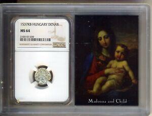 1537 HUNGARY Denar  SILVER COIN - NGC MS64 - CHOICE-GEM  UNC