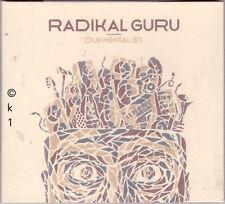 Radikal Guru . dub mentalist . CD 2017 . feat. desert flower feat. Violinbwoy !!