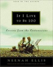 Audio Book If I Live to Be 100 : Lessons from the Centenarians Ellis Cassettes