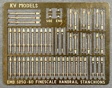 ETCHED HO SCALE EMD SD50 SD60 HANDRAIL STANCHION SET BY KV MODELS KV-157H