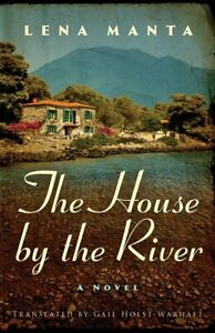 The House by the River by Lena Manta Paperback