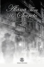 Alana Tiene un Secreto by Manuel Arduino Pavon (2014, Paperback)