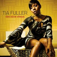 Tia Fuller - Decisive Steps [CD]