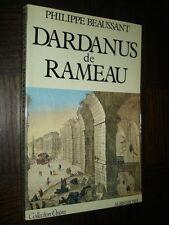 DARDANUS DE RAMEAU - Philippe Beaussant 1980