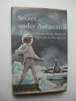 SECRET UNDER ANTARCTICA  Gordon R. Dickson HC/DJ 1967 3rd Print. ILLUS C Geer H1